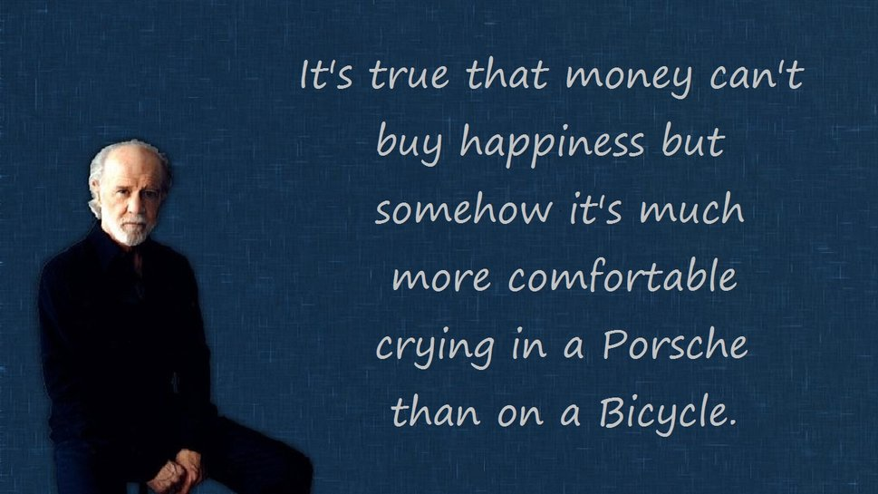 Money Can T Buy Happiness Quote: For A State Of Happiness