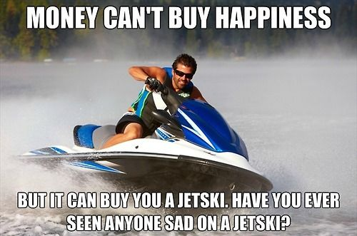 money happiness jetski